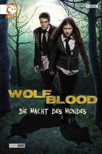 Wolfblood 01. Die Macht des Mondes