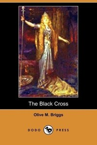The Black Cross (Dodo Press)