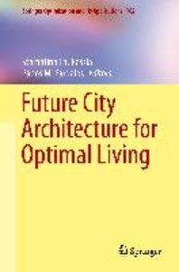 Future City Architecture for Optimal Living