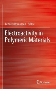 Electroactivity in Polymeric Materials