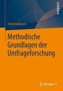 Methodische Grundlagen der Umfrageforschung