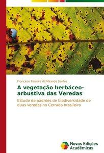 A vegetação herbáceo-arbustiva das Veredas