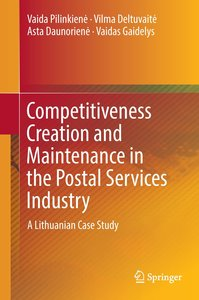 Competitiveness Creation and Maintenance in the Postal Services