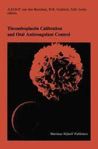 Thromboplastin Calibration and Oral Anticoagulant Control