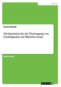 3D-Simulation für die Übertragung von Schallsignalen auf Mikrofo