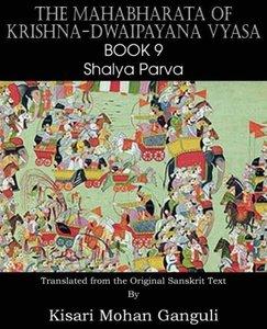The Mahabharata of Krishna-Dwaipayana Vyasa Book 9 Shalya Parva