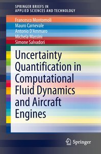 Uncertainty Quantification in Computational Fluid Dynamics and A