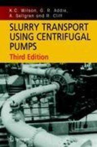 Slurry Transport Using Centrifugal Pumps