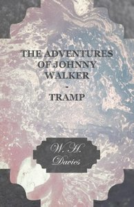 The Adventures of Johnny Walker - Tramp