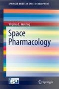 Space Pharmacology