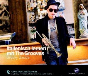 Italienisch Lernen Mit The Grooves-Groovy Basics