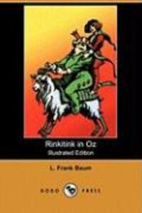 Rinkitink in Oz (Illustrated Edition) (Dodo Press)