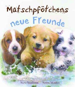 Matschpfötchens neue Freunde