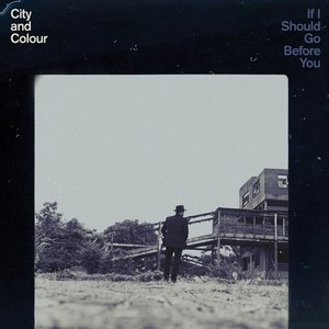 If I Should Go Before You Go (2LP)