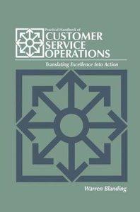 Practical Handbook of CUSTOMER SERVICE OPERATIONS