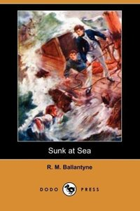 Sunk at Sea (Dodo Press)