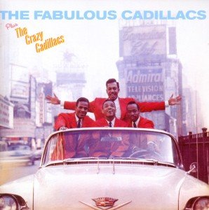 The Fabulous Cadillacs/The Crazy