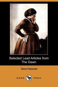 Selected Lead Articles from the Dawn (Dodo Press)