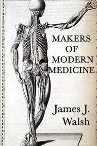 Makers of Modern Medicine