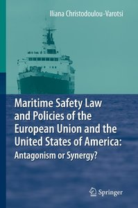 Maritime Safety Law and Policies of the European Union and the U
