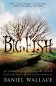 Big Fish. Film Tie-in