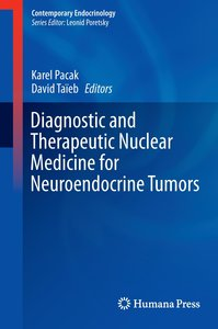 Diagnostic and Therapeutic Nuclear Medicine for Neuroendocrine T
