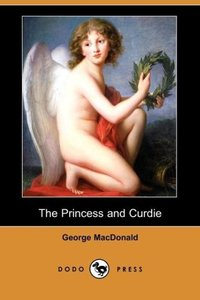The Princess and Curdie (Dodo Press)