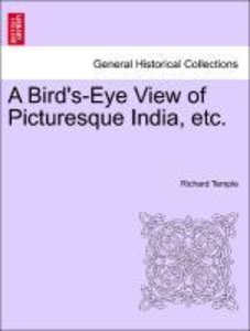 A Bird's-Eye View of Picturesque India, etc.