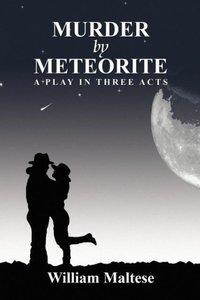Murder by Meteorite