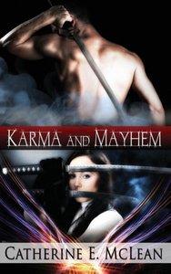 Karma and Mayhem