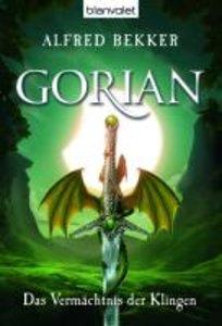 Gorian 01. Das Vermächtnis der Klingen