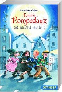 Familie Pompadauz 02. Eine unfassbar fiese Falle