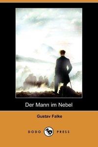 Der Mann Im Nebel (Dodo Press)