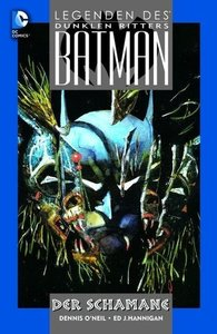 Batman - Legenden des dunklen Ritters: Der Schamane