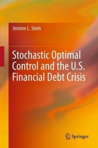 Stochastic Optimal Control and the U.S. Financial Debt Crisis