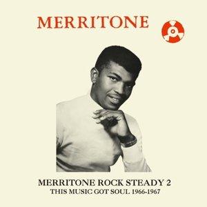 Merritone Rock Steady 2: This Music Got Soul (2LP)