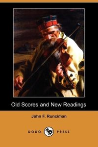 Old Scores and New Readings (Dodo Press)