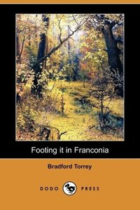 Footing It in Franconia (Dodo Press)