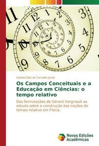 Os Campos Conceituais e a Educação em Ciências: o tempo relativo