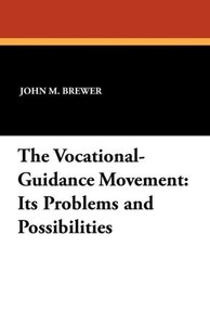 The Vocational-Guidance Movement
