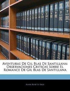 Aventuras De Gil Blas De Santillana: Observaciones Criticas Sobr