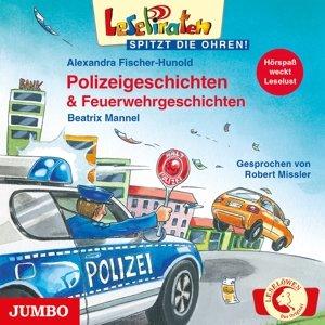 Lesepiraten: Polizeigeschichten & Feuerwehrgeschic