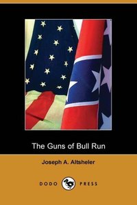 GUNS OF BULL RUN