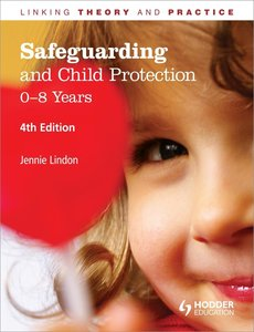 Safeguarding and Child Protection: 0-8 Years