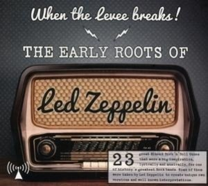 The Early Roots Of Led Zeppelin