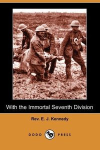 With the Immortal Seventh Division (Dodo Press)