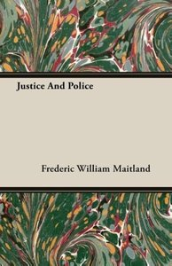 Justice and Police