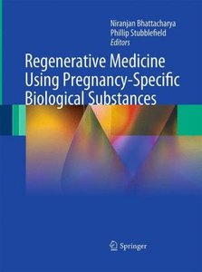 Regenerative Medicine Using Pregnancy-Specific Biological Substa