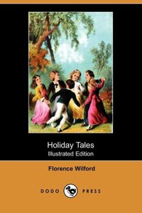HOLIDAY TALES (ILLUSTRATED EDI