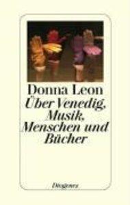 Über Venedig, Musik, Menschen und Bücher